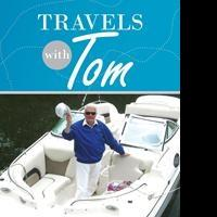 Dr. Tom Berry Releases TRAVELS WITH TOM