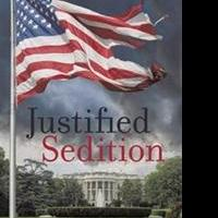 New Thriller from Colter Bostick JUSTIFIED SEDITION is Released