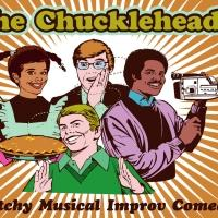 The Chuckleheads Present: THANKS FOR THE TURDUCKEN Comedy Improv Musical Variety Extravaganza 11/29