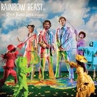 Rainbow Beast & The Rock Band Land Rockers to Release New Album 2/11