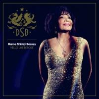 Shirley Bassey Album HELLO LIKE BEFORE Out Today
