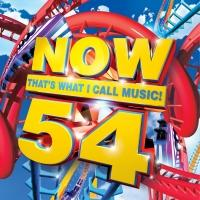 Today's Biggest Hits Coming to 'Now That's What I Call Music! Vol. 54', 5/4