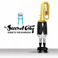 The TSO to Present THE SECOND CITY GUIDE TO THE ORCHESTRA