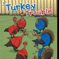 New Children's Book, TURKEY TROUBLE, is Released