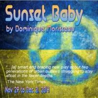 Primal Forces Productions Presents Dominique Morisseau's SUNSET BABY, Now thru 12/21