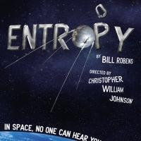Theatre of NOTE to Stage World Premiere of Bill Robens' ENTROPY, 4/17-5/30
