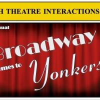 Final Lineup Announced for Youth Theatre Interactions' BROADWAY COMES TO YONKERS Benefit, 4/6