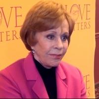 BWW TV: Carol's Back on Broadway- Chatting with LOVE LETTERS' Next Star, Carol Burnett!
