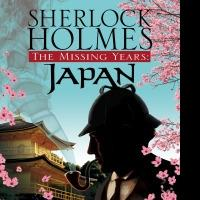 Vasudev Murthy's SHERLOCK HOLMES, THE MISSING YEARS: JAPAN Out This Month