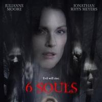 Julianne Moore Stars in 6 SOULS Now on Blu-ray/DVD