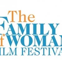 7th Annual Family of Woman Film Festival Announces 2014 Line-Up