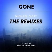 Broadway Records Releases Michael Mott's GONE: THE REMIXES EP