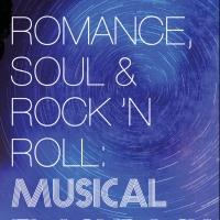 Romance, Soul & Rock 'N Roll Brings a Musical Flashback to The Colonial Theatre This Weekend