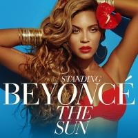 First Listen - Beyonce's New Single 'Standing On The Sun'