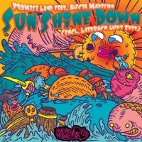 Release: Promise Land Release New Single 'Sun Shine Down' ft. Alicia Madison
