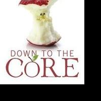 "New Book ""Down to the Core"" is Released"