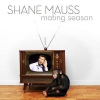 Shane Mauss' 'Mating Season' Now Available