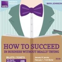 WISTA Brings HOW TO SUCCEED IN BUSINESS WITHOUT REALLY TRYING to Montreal Tonight
