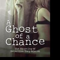 Jim Van Loozen Releases A GHOST OF A CHANCE