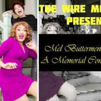 The Wire Mothers to Premiere MEL BUTTERMENCH: A MEMORIAL CONCERT at the Treehouse, 4/18