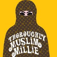 BWW Reviews: THOROUGHLY MUSLIM MILLIE Thoroughly Mirthful