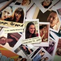 New Comedy Web Series COMMON GROUND Launches on YouTube Today