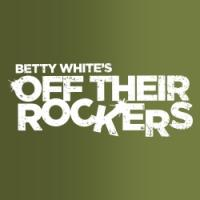 New Episodes of BETTY WHITE'S OFF THEIR ROCKERS to Air 6/25 & 7/9