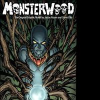 High-Fantasy Graphic Novel Monsterwood Launches Kickstarter Campaign