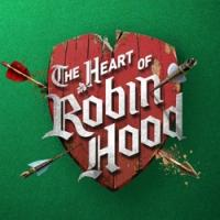 THE HEART OF ROBIN HOOD is Coming to Broadway; Show Set for Spring 2015 at the Marquis Theatre - Plus VIDEO!