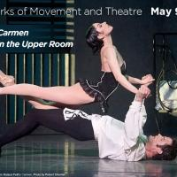 Ballet San Jose Concludes 2014 Repertory Season with CARMEN AND IN THE UPPER ROOM This Weekend