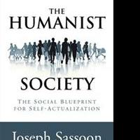 Joseph Sassoon Releases THE HUMANIST SOCIETY