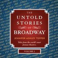 Proceeds from Jennifer Ashley Tepper's THE UNTOLD STORIES OF BROADWAY to Benefit TDF