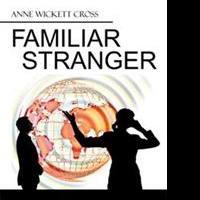 FAMILIAR STRANGER is Released