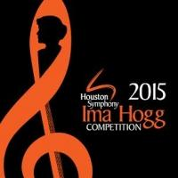 Semi-Finalists Announced for the 40th Annual Houston Symphony Ima Hogg Competition