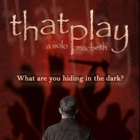 THAT PLAY: A SOLO MACBETH to Benefit Stage Left Studio, 10/28-11/8