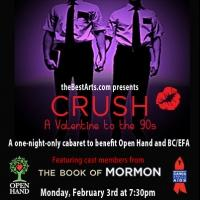 THE BOOK OF MORMON Cast to Join 'CRUSH: A Valentine to the 90s' BC/EFA Benefit in Atlanta, 2/3
