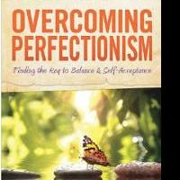 Ann W. Smith Releases OVERCOMING PERFECTIONISM