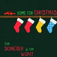 BWW CD Reviews: John Schneider and Tom Wopat's HOME FOR CHRISTMAS Will Make Your Christmas Bright