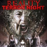 REALITY TERROR NIGHT Set for DVD & VOD Release Today