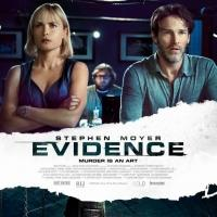 EVIDENCE Starring Stephen Moyer Now Available on Blu-ray/DVD