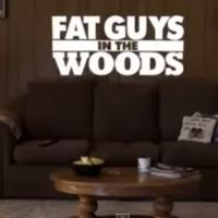 The Weather Channel Premieres New Series FAT GUYS IN THE WOODS Tonight