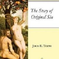 John E. Toews Releases THE STORY OF ORIGINAL SIN Today