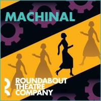 MACHINAL- Save up to $48 per ticket!