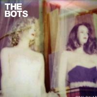 The Bots' 'Pink Palms' Debut Full-Length Album Out Today