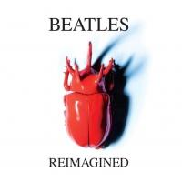 Beatles Re-Imagined, Featuring Edward Sharpe & The Magnetic Zeroes Out Today