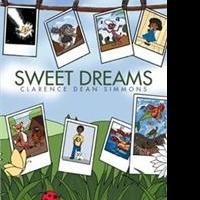 Clarence Dean Simmons Releases SWEET DREAMS