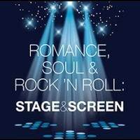 Romance, Soul & Rock 'N Roll Brings STAGE AND SCREEN to The Colonial Theatre This Weekend