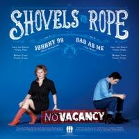 SHOVELS & ROPE's New Single 'Johnny 99/Bad As Me' Now Available for Pre-Sale