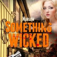 MARLOW: SOMETHING WICKED by Bill Craig is Now Available
