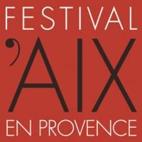 Festival d'Aix-en-Provence's 67th Season to Feature World Premieres, French Premieres & More